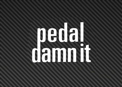 "Niner Bikes Orange Smal /""Pedal damn it/"" Sticker Decal"